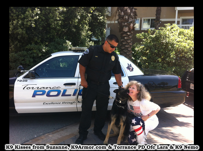 K9 kisses from Suzanne, K9Armor.com and Torrance Police Officer Lara and K9 Nemo