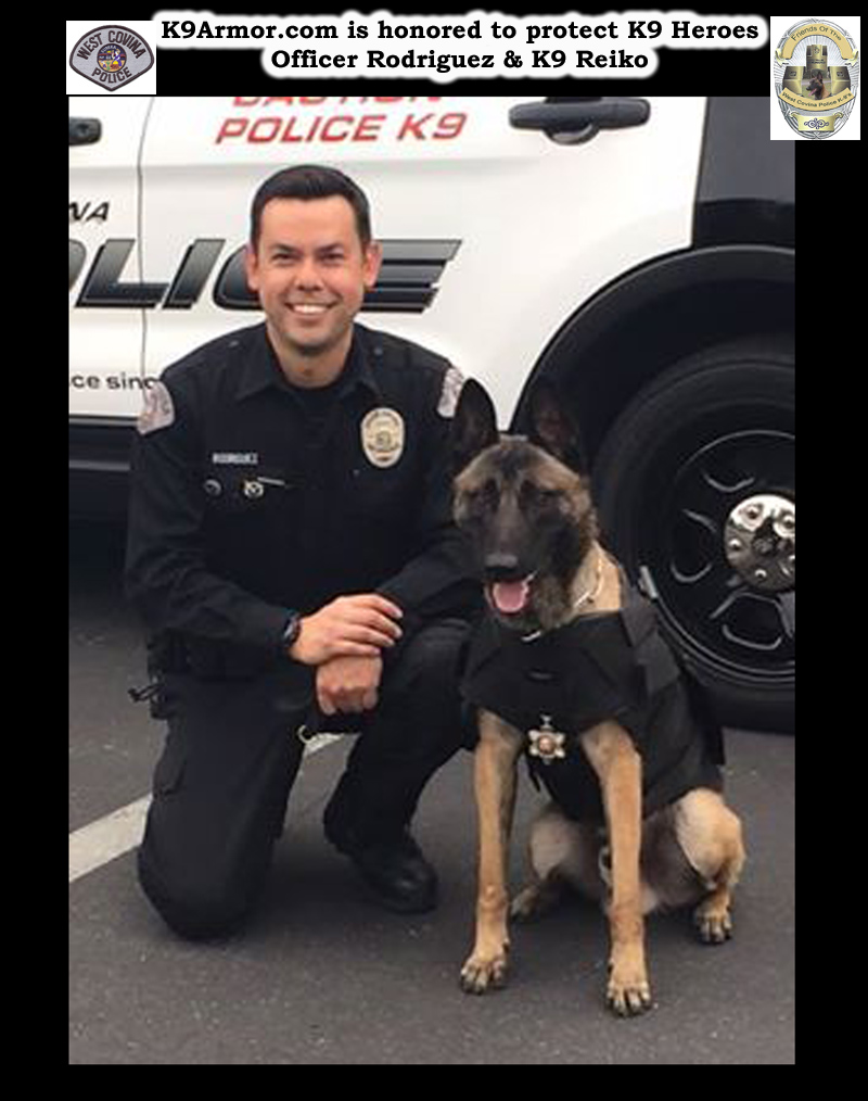 K9Armor.com is honored to protect West Covina PD K9 Heroes Officer Rodriguez and K9 Reiko